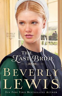 Last Bride, The (Home to Hickory Hollow), Lewis, Beverly, Good Book
