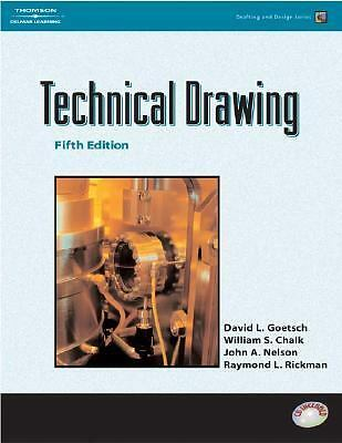 Technical Drawing (Drafting and Design), Nelson, John A., Chaulk, William, Goets