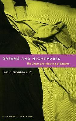 Dreams And Nightmares: The Origin And Meaning Of Dreams, Hartmann, Ernest, Good