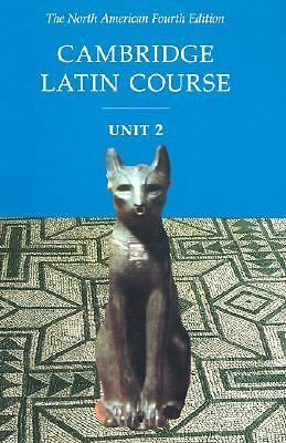 Cambridge Latin Course Unit 2 - North American Fourth Edition - Stephanie Pope,