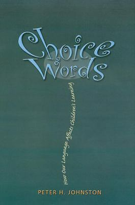 Choice Words, Peter H. Johnston, Good Book