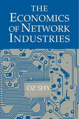 The Economics of Network Industries, Shy, Oz, Good Book