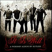 It Is Well: A Worship Album, Kutless, Very Good