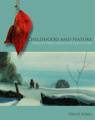 Childhood and Nature,Sobel, David,  Acceptable  Book