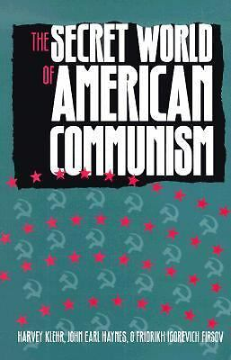 The Secret World of American Communism (Annals of Communism Series) - Firsov, Pr