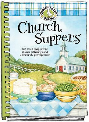 Church Suppers Cookbook (Everyday Cookbook Collection), Gooseberry Patch, Good B