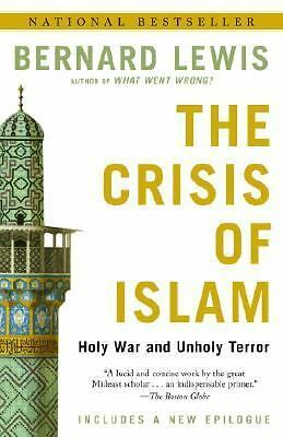 The Crisis of Islam: Holy War and Unholy Terror - Bernard Lewis - Good Condition