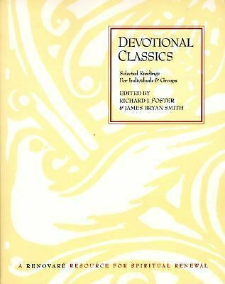 Devotional Classics: Selected Readings for Individuals and Groups -  - Acceptabl