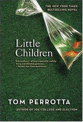 Little Children: A Novel,Tom Perrotta,  Good Book