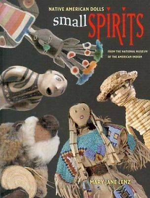 Small Spirits: Native American Dolls from the National Museum of the American In