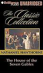 House of the Seven Gables, The (Classic Collection (Brilliance Audio (Firm)).) (