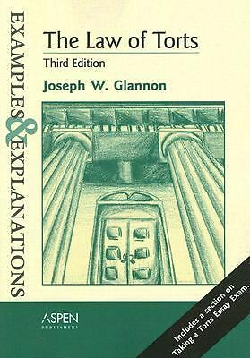The Law of Torts: Examples & Explanations, Third Edition,Glannon, Joseph W.,  Ac