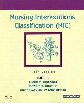 Nursing Interventions Classification (NIC),Gloria M. Bulechek PhD  RN  FAAN, How