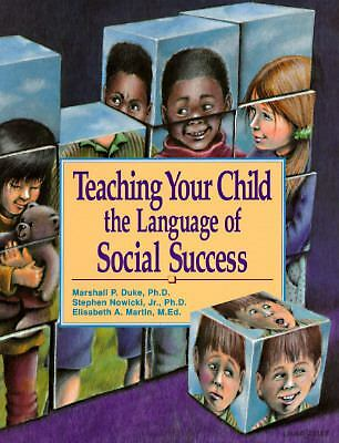 Teaching Your Child the Language of Social Success,Martin, Elisabeth A., Nowicki