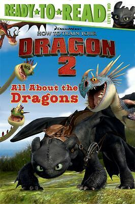 All About the Dragons (How to Train Your Dragon 2) - Katschke, Judy - New Condit