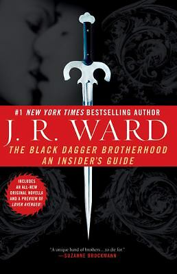 The Black Dagger Brotherhood: An Insider's Guide,Ward, J.R.,  Acceptable  Book