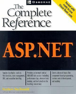 ASP.NET: The Complete Reference,Standefer, Robert, MacDonald, Matthew,  Acceptab