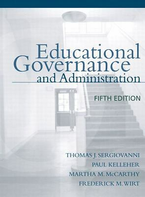 Educational Governance and Administration (5th Edition), Wirt, Fred, McCarthy, M
