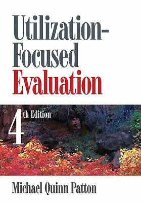 Utilization-Focused Evaluation - Patton, Michael Quinn - Very Good Condition