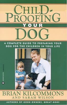 Childproofing Your Dog: A Complete Guide to Preparing Your Dog for the Children