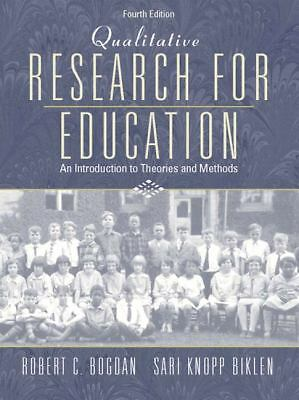 Qualitative Research for Education: An Introduction to Theories and Methods (4th