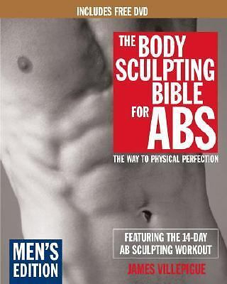 The Body Sculpting Bible for Abs : The Way to Physical Perfection by James...