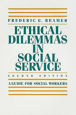 Ethical Dilemmas in Social Service, Reamer, Frederic G., Good Book