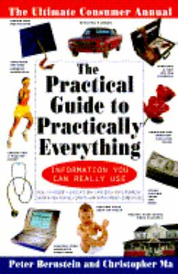 The Practical Guide to Practically Everything: The Ultimate Consumer Annual, Ber