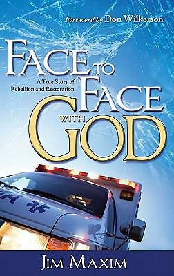 Face To Face With God,Jim Maxim,  Good Book
