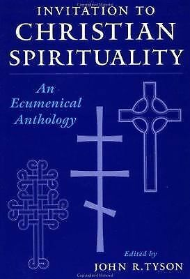 Invitation to Christian Spirituality: An Ecumenical Anthology, , Good Book