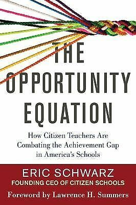 The Opportunity Equation: How Citizen Teachers Are Combating the Achievement Gap