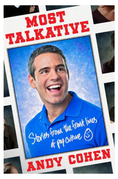 Most Talkative: Stories from the Front Lines of Pop Culture - Cohen, Andy - Very
