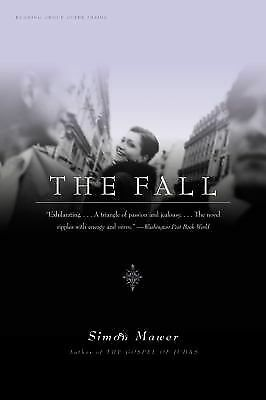 The Fall:  A Novel - Mawer, Simon - Good Condition