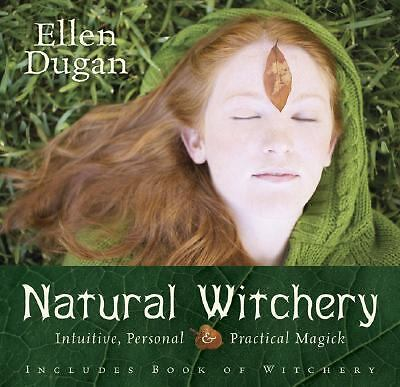 Natural Witchery: Intuitive, Personal & Practical Magick,Dugan, Ellen,  Good Boo