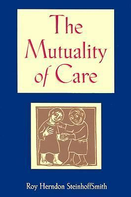 The Mutuality of Care, Steinhoffsmith, Roy Herndon, Good Book