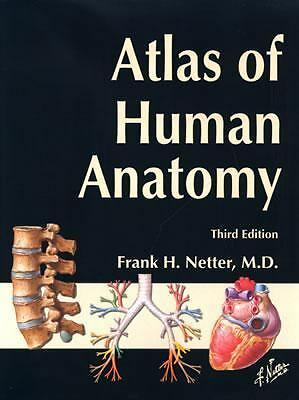 Atlas of Human Anatomy, Third Edition, Frank H. Netter, Acceptable Book