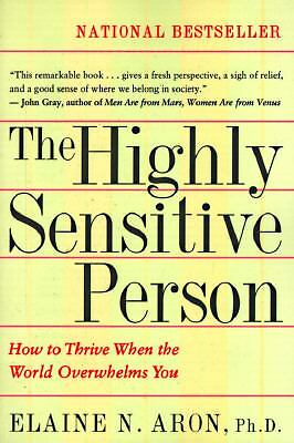 The Highly Sensitive Person,Elaine N. Aron Ph.D.,  Acceptable  Book