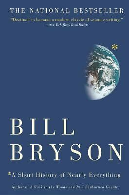 A Short History of Nearly Everything, Bill Bryson, Good Book