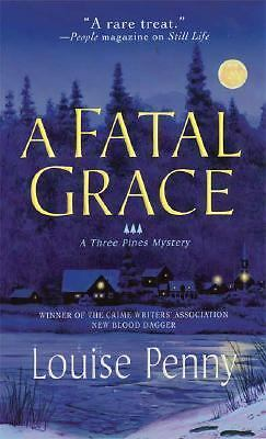 A Fatal Grace (Three Pines Mysteries, No. 2), Louise Penny, Good Book