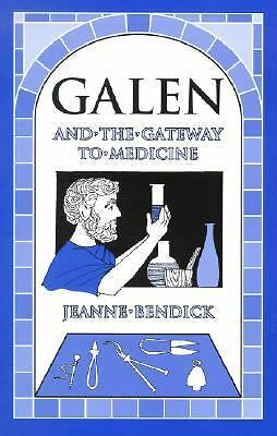 Galen and the Gateway to Medicine (Living History Library), Jeanne Bendick, Good