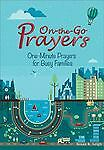 On the Go: One-minute Prayers for Families, Susan K. Leigh, Excellent Book