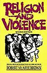 Religion and Violence, Second Edition,Brown, Robert McAfee,  Acceptable  Book