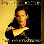 Time Love & Tenderness, Michael Bolton, Good