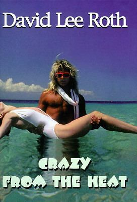 Crazy from the Heat,David Lee Roth,  Acceptable  Book