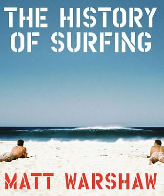 The History of Surfing, Warshaw, Matt, Good Book