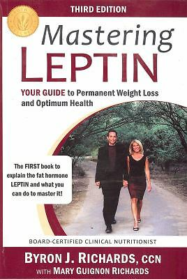 Mastering Leptin: Your Guide to Permanent Weight Loss and Optimum Health - Guign