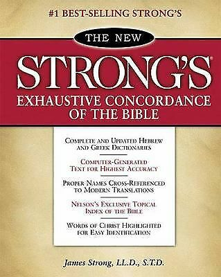 THE NEW STRONG'S EXHAUSTIVE CONCORDANCE OF THE BIBLE James Strong HUGE HC 1990