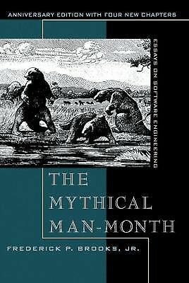 The Mythical Man-Month: Essays on Software Engineering, Anniversary Edition (2nd