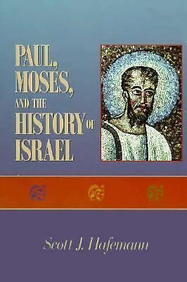 Paul, Moses, and the History of Israel, Hafemann, Scott J., Acceptable Book