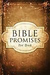 Bible Promises for Dad, Birkhead, Mary Grace, Excellent Book